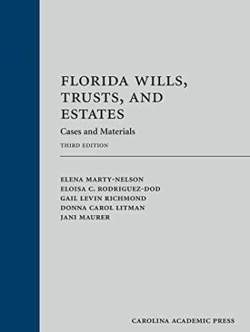 9781611638691-1611638690-Florida Wills, Trusts, and Estates: Cases and Materials