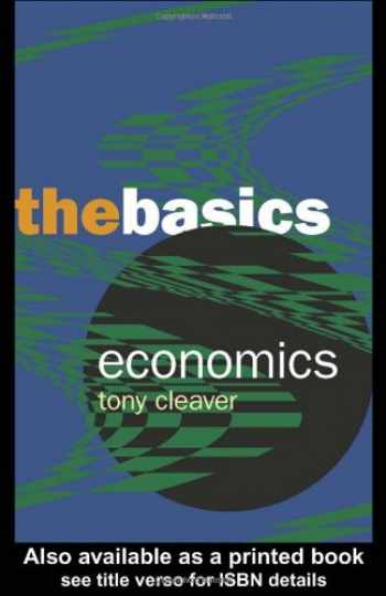 9780415314121-0415314127-Economics: The Basics