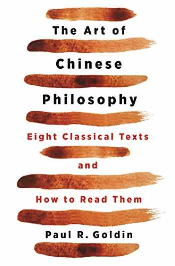 9780691200781-0691200785-The Art of Chinese Philosophy: Eight Classical Texts and How to Read Them