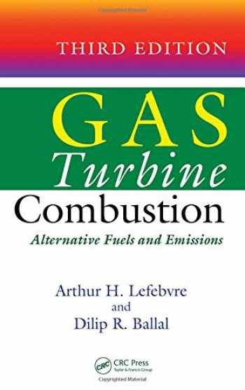 9781420086041-1420086049-Gas Turbine Combustion: Alternative Fuels and Emissions, Third Edition