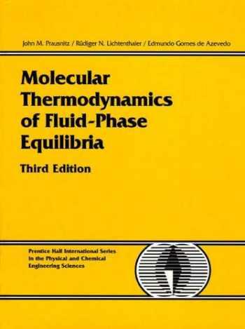 9780139777455-0139777458-Molecular Thermodynamics of Fluid-Phase Equilibria