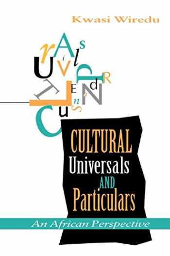 9780253210807-0253210801-Cultural Universals and Particulars: An African Perspective (African Systems of Thought)