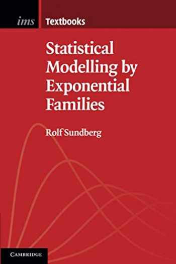 9781108701112-1108701116-Statistical Modelling by Exponential Families (Institute of Mathematical Statistics Textbooks)