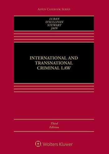 9781454896302-1454896302-International and Transnational Criminal Law (Aspen Casebook)