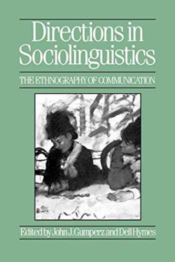 9780631149873-0631149872-Directions in Sociolinguistics: The Ethnography of Communication