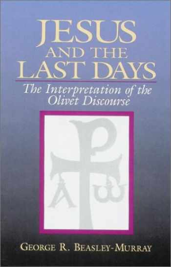 9780943575377-0943575370-Jesus and the Last Days: The Interpretation of the Olivet Discourse