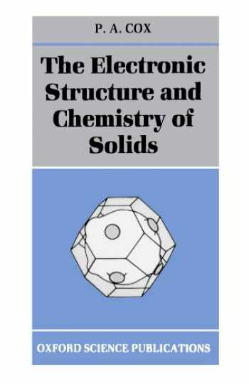 9780198552048-0198552041-The Electronic Structure And Chemistry Of Solids (Oxford Science Publications)