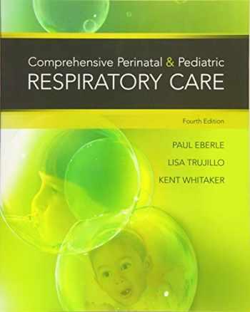 9781439059432-1439059438-Comprehensive Perinatal & Pediatric Respiratory Care