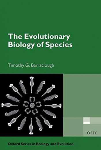 9780198749752-0198749759-The Evolutionary Biology of Species (Oxford Series in Ecology and Evolution)