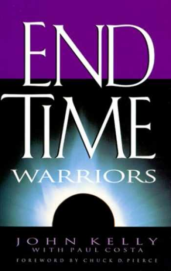 9780830723874-0830723870-End Time Warriors