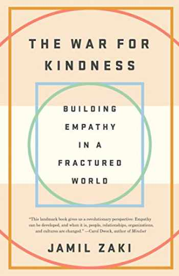 9780451499257-0451499255-The War for Kindness: Building Empathy in a Fractured World