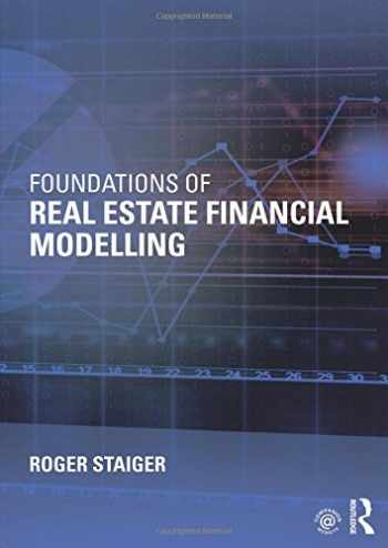 9781138025172-1138025178-Foundations of Real Estate Financial Modelling