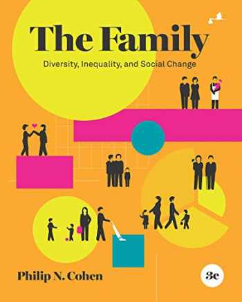 9780393537314-0393537315-The Family: Diversity, Inequality, and Social Change