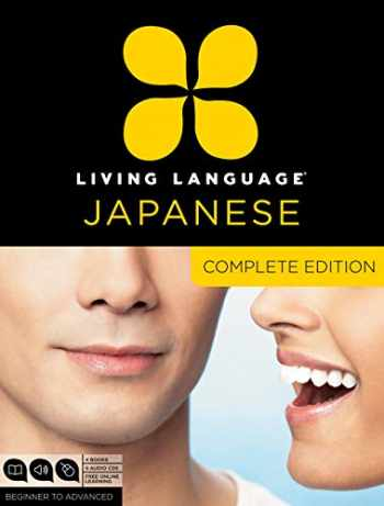 9780307478658-0307478653-Living Language Japanese, Complete Edition: Beginner through advanced course, including 3 coursebooks, 9 audio CDs, Japanese reading & writing guide, and free online learning
