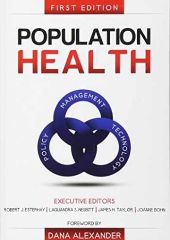 9780983482499-0983482497-Population Health: Management, Policy, and Technology. First Edition