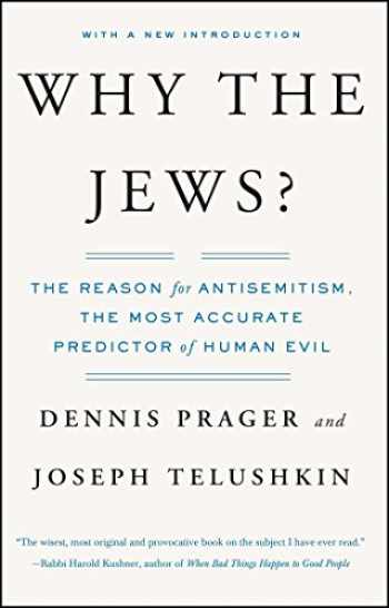 9780743246200-0743246209-Why the Jews?: The Reason for Antisemitism
