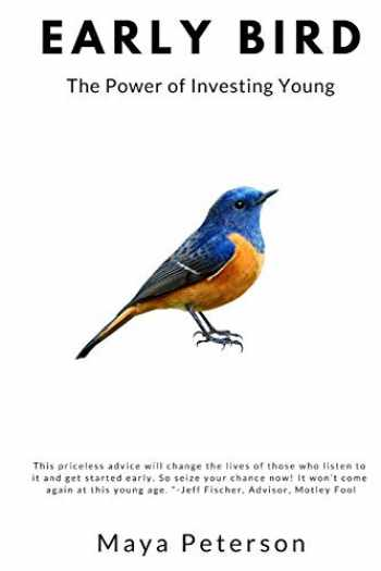 9781973235439-1973235439-Early Bird: The Power of Investing Young