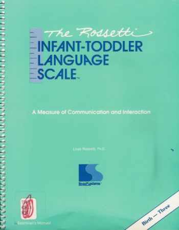 9781559991216-1559991216-The Rossetti infant-toddler language scale: A measure of communication and interaction