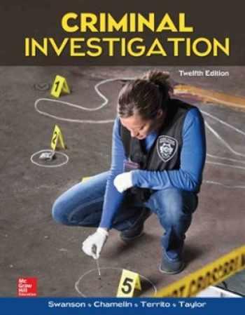 9780078026577-0078026571-Criminal Investigation:
