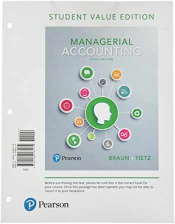 9780134067179-0134067177-Managerial Accounting, Student Value Edition