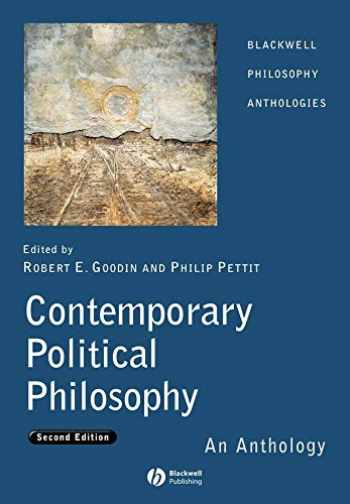 9781405130653-1405130652-Contemporary Political Philosophy: An Anthology