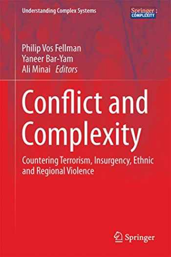 9781493917044-1493917048-Conflict and Complexity: Countering Terrorism, Insurgency, Ethnic and Regional Violence (Understanding Complex Systems)