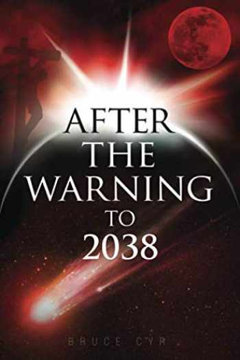 9780993619625-0993619622-AFTER THE WARNING TO 2038