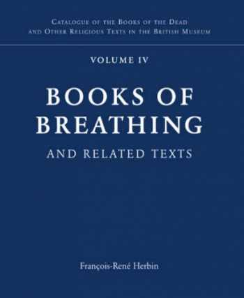9780714119687-0714119687-Books of Breathing and Related Texts -Late Egyptian Religious Texts in the British Museum Vol.1 (Catalogue of the Books of the Dead and Other Religious Texts in the British Museum)
