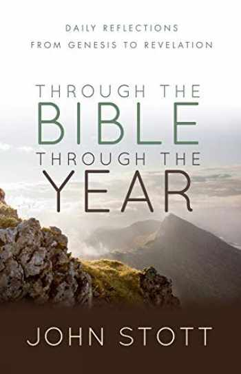 9780857215932-0857215930-Through the Bible Through the Year: Daily reflections from Genesis to Revelation