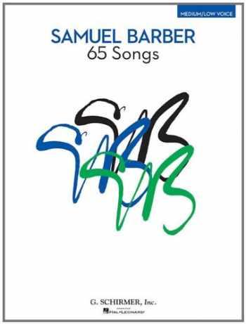 9781423491279-1423491270-Samuel Barber: 65 Songs: Medium/Low Voice Edition