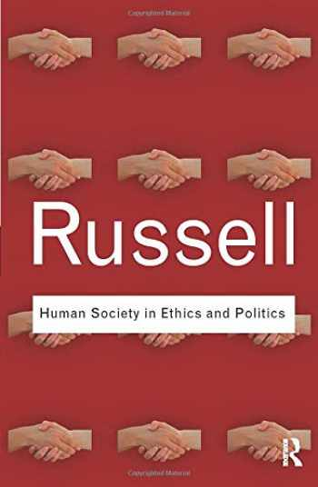 9780415487375-0415487374-Human Society in Ethics and Politics (Routledge Classics)