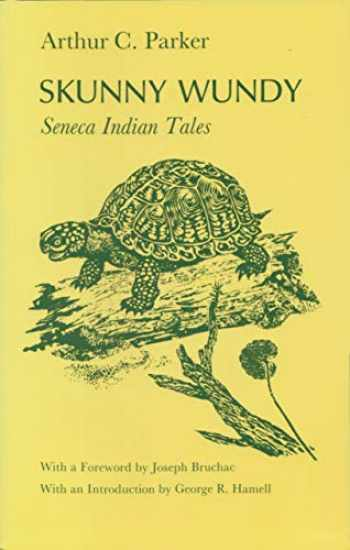 9780815602927-0815602928-Skunny Wundy: Seneca Indian Tales (The Iroquois and Their Neighbors)
