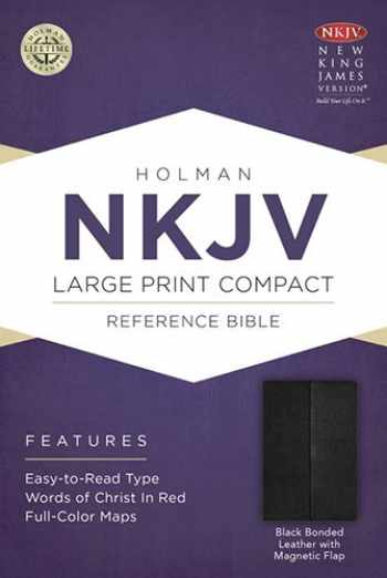 9781433606403-1433606402-NKJV Large Print Compact Reference Bible, Black Bonded Leather with Magnetic Flap