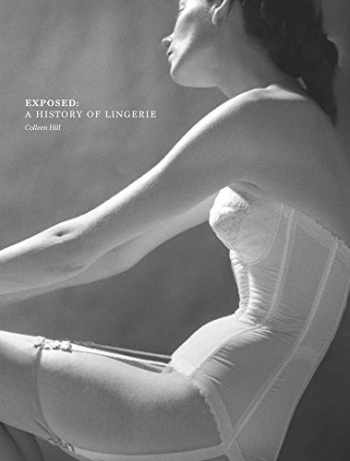 9780300208863-0300208863-Exposed: A History of Lingerie