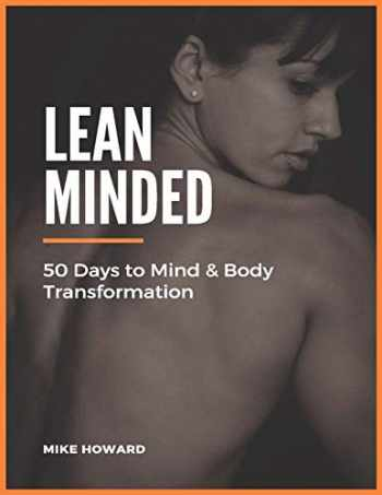 9780993675911-0993675913-Lean Minded: 50 Days to Mind & Body Transformation