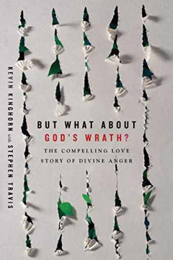 9780830852291-0830852298-But What About God's Wrath?: The Compelling Love Story of Divine Anger