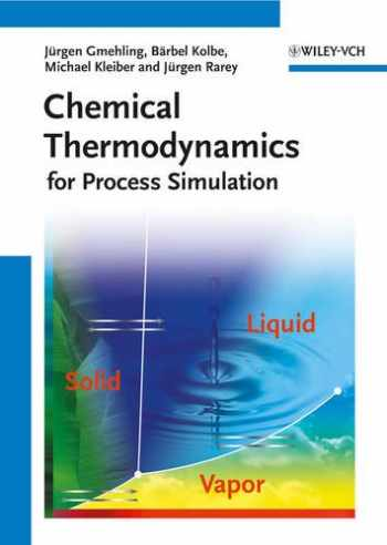 9783527312771-3527312773-Chemical Thermodynamics for Process Simulation
