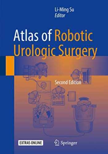 9783319450582-3319450581-Atlas of Robotic Urologic Surgery