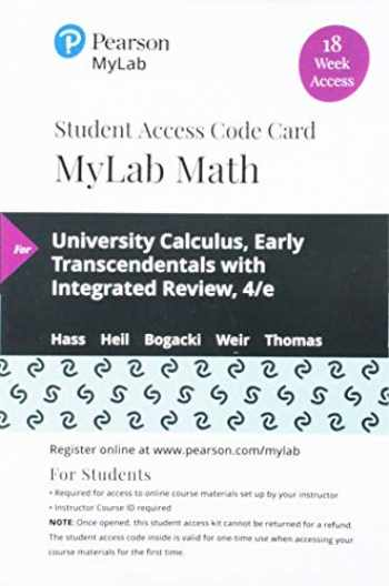 9780135910993-0135910994-MyLab Math with Pearson eText -- 18 Week Standalone Access Card -- for University Calculus: Early Transcendentals