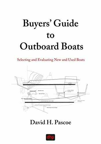 9780965649629-0965649628-Buyers' Guide to Outboard Boats: Selecting and Evaluating New and Used Boats