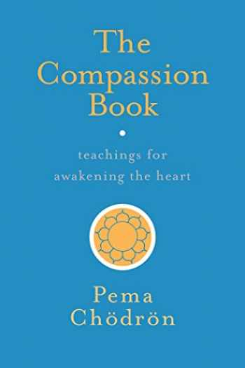 9781611804201-1611804205-The Compassion Book: Teachings for Awakening the Heart