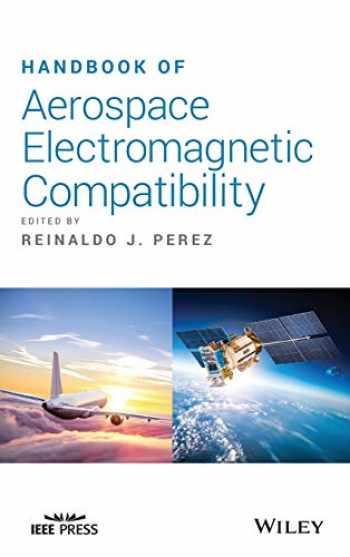 9781118910511-1118910516-Handbook of Aerospace Electromagnetic Compatibility