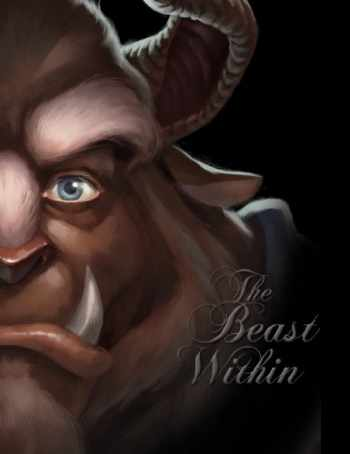 9781423159124-1423159128-The Beast Within: A Tale of Beauty's Prince (Villains)
