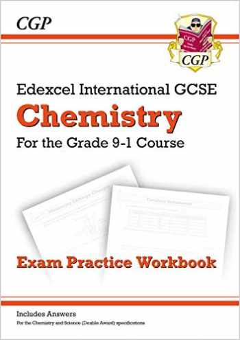 9781782946861-1782946861-New Grade 9-1 Edexcel International GCSE Chemistry: Exam Practice Workbook (Includes Answers)