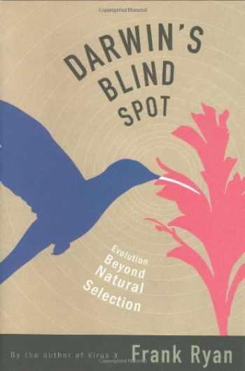 9780618118120-0618118128-Darwin's Blind Spot: Evolution Beyond Natural Selection