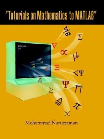 "9781403396174-1403396175-""Tutorials on Mathematics to MATLAB"""