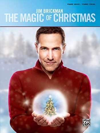 9781470610012-1470610019-Jim Brickman -- The Magic of Christmas: Piano Solo & Piano/Vocal