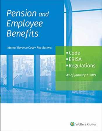 9781543807158-1543807151-Pension and Employee Benefits Code ERISA Regulations: as of January 1, 2019 (2 Volumes)