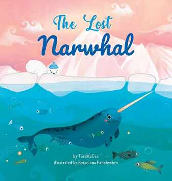 9781733919616-1733919619-The Lost Narwhal
