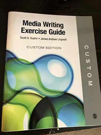 9781506386645-1506386644-Media Writing Exercise Guide (Custom Edition)
